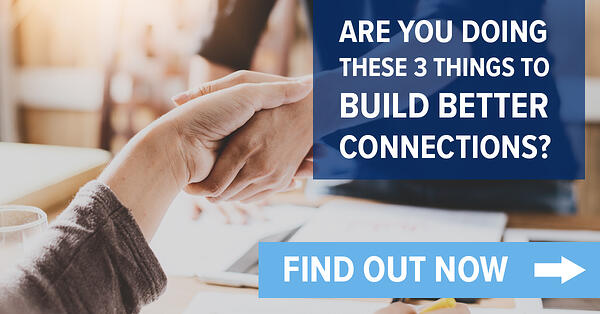 Build better connections